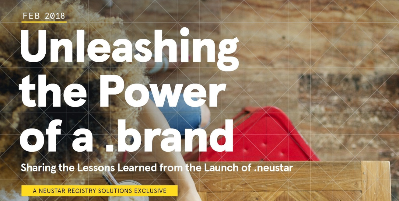 .brands .neustar launch guide Neustar TLD strategy dotbrands dot brands